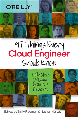 97 Things Every Cloud Engineer Should Know: Collective Wisdom from the Experts-cover