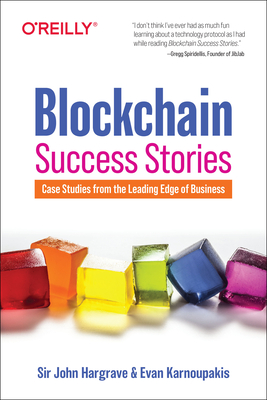 Blockchain Success Stories: Case Studies from the Leading Edge of Business-cover