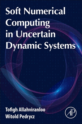 Soft Numerical Computing in Uncertain Dynamic Systems-cover