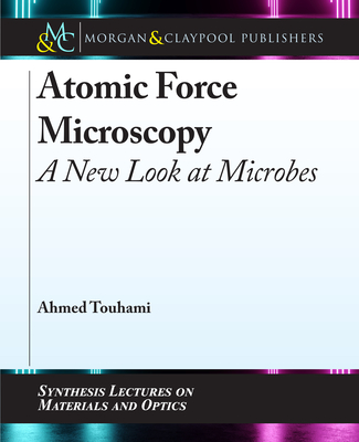 Atomic Force Microscopy: A New Look at Microbes-cover