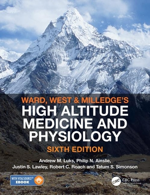 Ward, Milledge and West's High Altitude Medicine and Physiology-cover