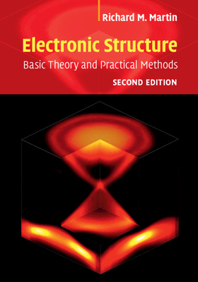 Electronic Structure: Basic Theory and Practical Methods (Hardcover)