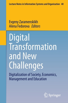 Digital Transformation and New Challenges: Digitalization of Society, Economics, Management and Education-cover