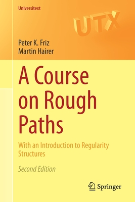 A Course on Rough Paths: With an Introduction to Regularity Structures-cover