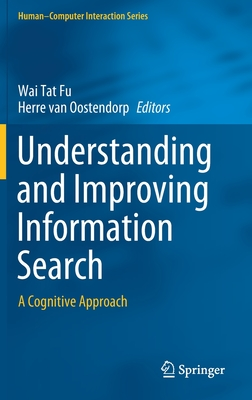 Understanding and Improving Information Search: A Cognitive Approach-cover