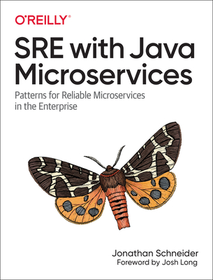 SRE with Java Microservices: Patterns for Reliable Microservices in the Enterprise-cover