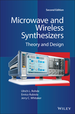 Microwave and Wireless Synthesizers: Theory and Design, Second Edition-cover