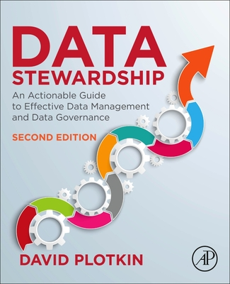 Data Stewardship: An Actionable Guide to Effective Data Management and Data Governance-cover
