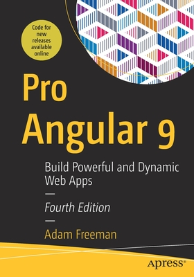 Pro Angular 9: Build Powerful and Dynamic Web Apps-cover