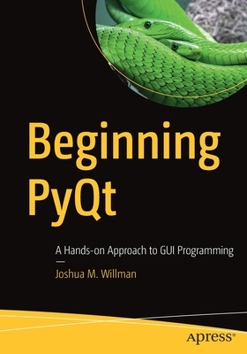 Beginning PyQt: A Hands-on Approach to GUI Programming -cover