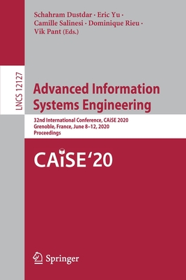 Advanced Information Systems Engineering: 32nd International Conference, Caise 2020, Grenoble, France, June 8-12, 2020, Proceedings-cover