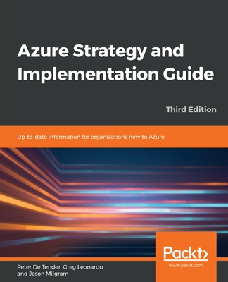 Azure Strategy and Implementation Guide - Third Edition: Up-to-date information for organizations new to Azure-cover