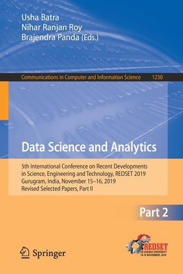 Data Science and Analytics: 5th International Conference on Recent Developments in Science, Engineering and Technology, Redset 2019, Gurugram, Ind-cover