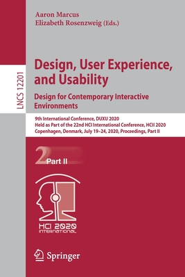 Design, User Experience, and Usability. Design for Contemporary Interactive Environments: 9th International Conference, Duxu 2020, Held as Part of the-cover