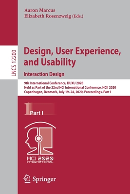 Design, User Experience, and Usability. Interaction Design: 9th International Conference, Duxu 2020, Held as Part of the 22nd Hci International Confer-cover