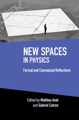 New Spaces in Physics: Volume 2: Formal and Conceptual Reflections-cover