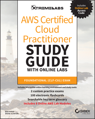 Aws Certified Cloud Practitioner Study Guide with Online Labs: Clf-C01 Exam-cover
