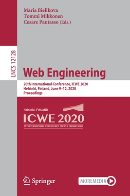 Web Engineering: 20th International Conference, Icwe 2020, Helsinki, Finland, June 9-12, 2020, Proceedings-cover