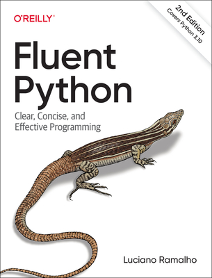 Fluent Python: Clear, Concise, and Effective Programming-cover