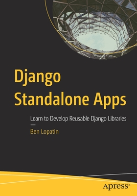 Django Standalone Apps: Learn to Develop Reusable Django Libraries-cover
