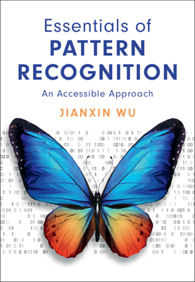 Essentials of Pattern Recognition: An Accessible Approach-cover