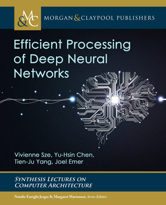 Efficient Processing of Deep Neural Networks (Hardcover)-cover