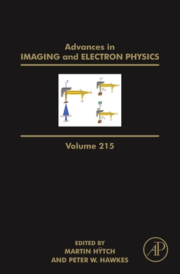 Advances in Imaging and Electron Physics, Volume 215-cover