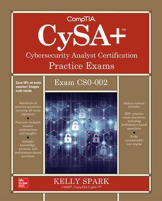 Comptia Cysa+ Cybersecurity Analyst Certification Practice Exams (Exam Cs0-002)-cover