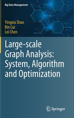Large-Scale Graph Analysis: System, Algorithm and Optimization-cover