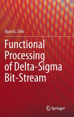 Functional Processing of Delta-SIGMA Bit-Stream-cover