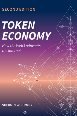 Token Economy: How the Web3 reinvents the Internet-cover