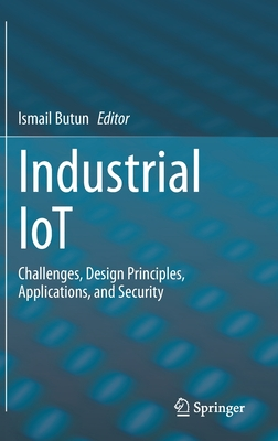 Industrial Iot: Challenges, Design Principles, Applications, and Security-cover