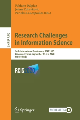Research Challenges in Information Science: 14th International Conference, Rcis 2020, Limassol, Cyprus, September 23-25, 2020, Proceedings-cover