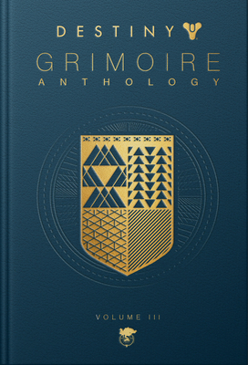 Destiny Grimoire Anthology, Volume III: War Machines-cover
