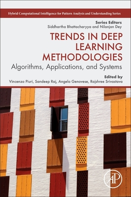 Trends in Deep Learning Methodologies: Algorithms, Applications, and Systems-cover