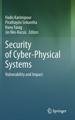 Security of Cyber-Physical Systems: Vulnerability and Impact-cover