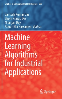 Machine Learning Algorithms for Industrial Applications-cover