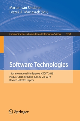 Software Technologies: 14th International Conference, Icsoft 2019, Prague, Czech Republic, July 26-28, 2019, Revised Selected Papers-cover