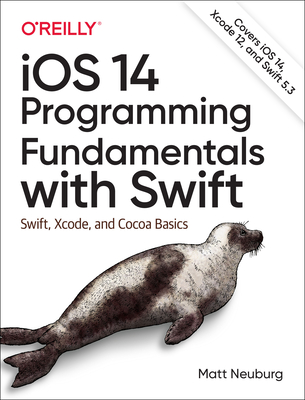 IOS 14 Programming Fundamentals with Swift: Swift, Xcode, and Cocoa Basics-cover