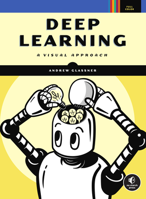 Deep Learning: A Visual Approach-cover