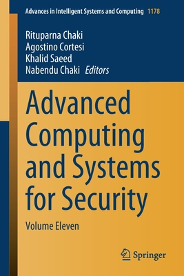 Advanced Computing and Systems for Security: Volume Eleven-cover