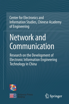 Network and Communication: Research on the Development of Electronic Information Engineering Technology in China