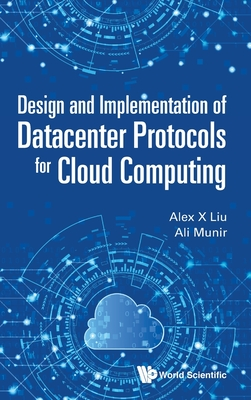 Design and Implementation of Datacenter Protocols for Cloud Computing-cover