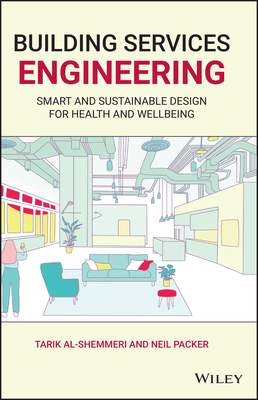 Building Services Engineering: Smart and Sustainable Design for Health and Wellbeing-cover