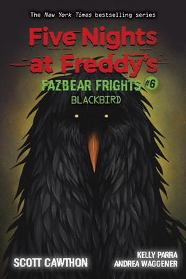 Five Nights at Freddy's: Fazbear Frights #6: Blackbird, 6-cover