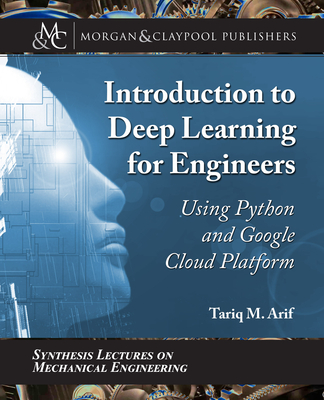 Introduction to Deep Learning for Engineers: Using Python and Google Cloud Platform-cover