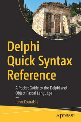Delphi Quick Syntax Reference: A Pocket Guide to the Delphi and Object Pascal Language-cover