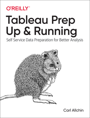 Tableau Prep: Up & Running: Self-Service Data Preparation for Better Analysis-cover