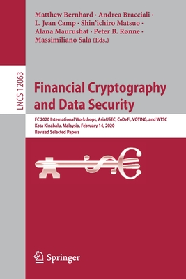 Financial Cryptography and Data Security: FC 2020 International Workshops, Asiausec, Codefi, Voting, and Wtsc, Kota Kinabalu, Malaysia, February 14, 2-cover