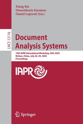 Document Analysis Systems: 14th Iapr International Workshop, Das 2020, Wuhan, China, July 26-29, 2020, Proceedings-cover
